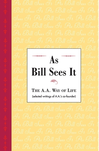 Alcoholics anonymous as bill sees it pdf